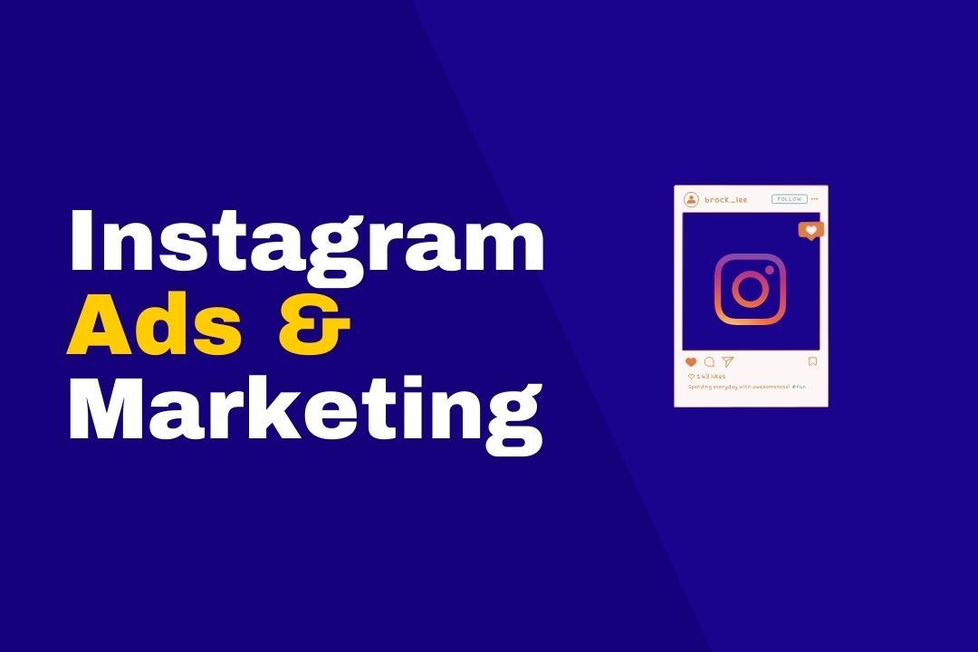Instagram Marketing & Ads Mastery