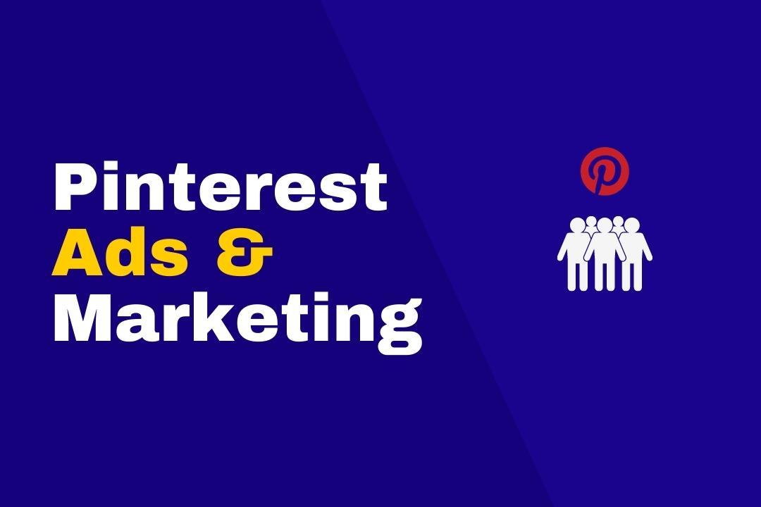 Pinterest Marketing & Ads Mastery